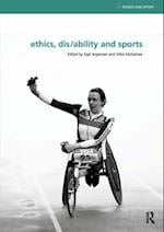 Ethics, Disability and Sports (Ethics and Sport)