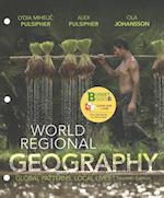 Loose-Leaf Version for World Regional Geography