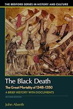 The Black Death, the Great Mortality of 1348-1350 (Bedford Cultural Editions)