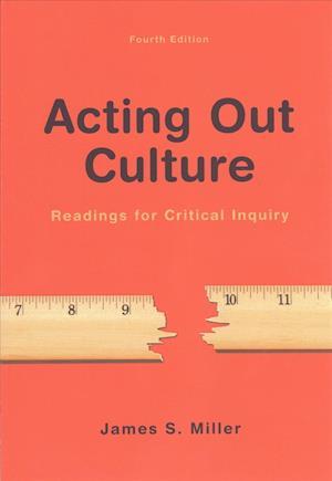Bog, paperback Acting Out Culture af James S. Miller