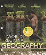 Loose-Leaf Version for World Regional Geography Without Subregions
