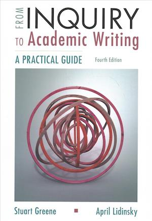 Bog, paperback From Inquiry to Academic Writing af Stuart Greene