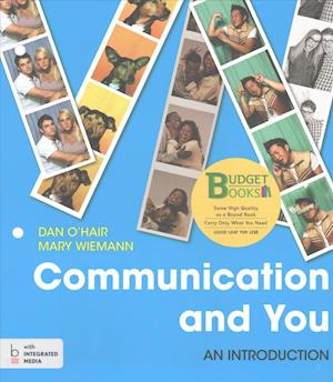 Loose-Leaf Version for Communication and You 1e & Launchpad for Communication and You (Six Month Access)