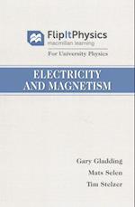 Electricity and Magnetism (Flipitphysics for University Physics)