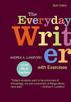 Bog, paperback The Everyday Writer with Exercises af Andrea A. Lunsford