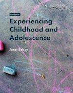 Experiencing Childhood and Adolescence
