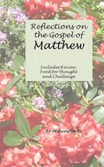 Reflections on Matthew's Gospel