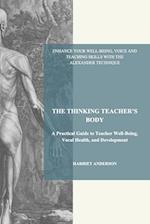 The Thinking Teacher's Body