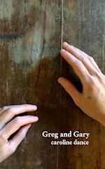 Greg and Gary