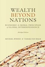 Wealth Beyond Nations [Abridged Edition]