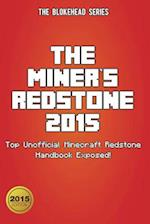 The Miner's Redstone 2015 af The Blokehead