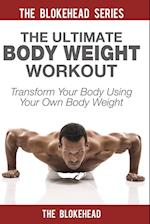 The Ultimate Body Weight Workout af The Blokehead
