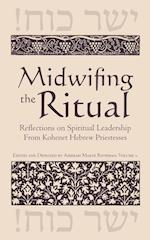 Midwifing the Ritual