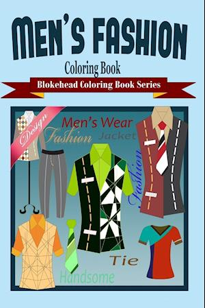 Men's Fashion Coloring Book