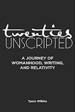 Twenties Unscripted