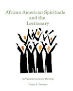 African American Spirituals and the Lectionary