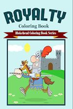 Royalty Coloring Book