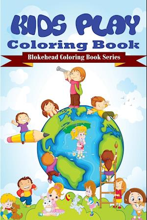 Kids Play Coloring Book
