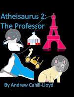 Atheisaurus 2: af Andrew Cahill-Lloyd