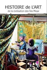 Histoire de L'Art de La Civilisation Des Iles Moya