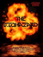 The Biohazard