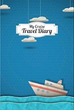 My Cruise Travel Diary