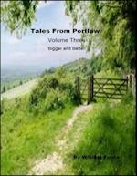 Tales from Portlaw Volume Three - Bigger and Better af William Forde