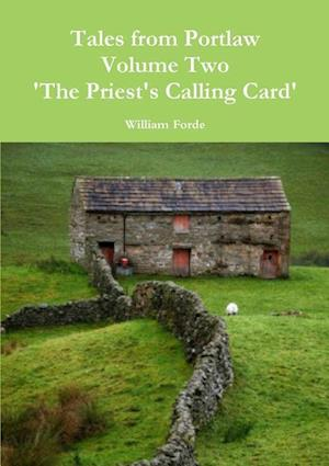 Tales from Portlaw Volume Two - The Priest's Calling Card