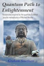 Quantum Path to Enlightenment