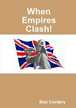 When Empires Clash!