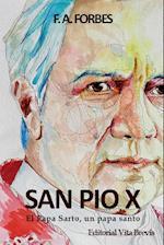 San Pio X. El Papa Sarto, Un Papa Santo af F. A. Forbes