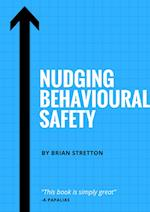 Nudging Behavioural Safety