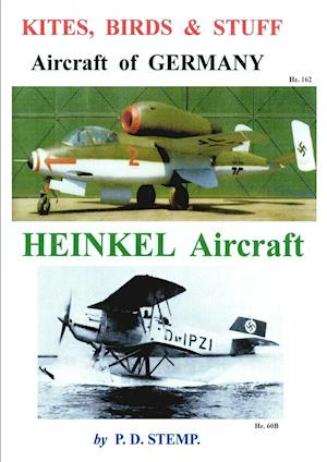 Kites, Birds & Stuff  -  Aircraft of GERMANY  -  HEINKEL Aircraft
