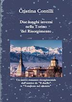 Due Lunghi Inverni Nella Torino del Risorgimento