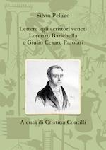 Lettere Agli Scrittori Veneti Lorenzo Barichella E Giulio Cesare Parolari (1835-1846)