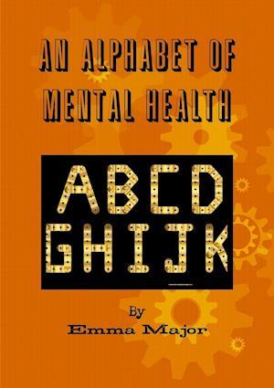 An Alphabet of Mental Health