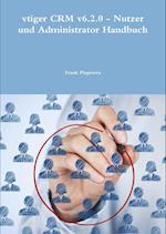 Vtiger Crm V6.2.0 - Nutzer Und Administrator Handbuch