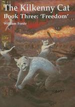 The Kilkenny Cat - Book Three af William Forde