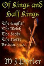 Of Kings and Half Kings