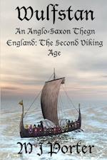 Wulfstan - An Anglo Saxon Thegn