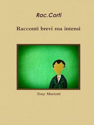 Bog, paperback Raccorti - Racconti Brevi Ma Intensi af Tony Mariotti