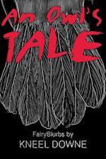 An Owl's Tale af Kneel Downe