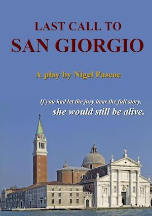 Last Call To San Giorgio