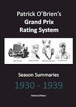 Patrick O'Brien's Grand Prix Rating System: Season Summaries 1930-1939