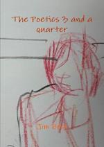 The Poetics 3 and a Quarter af Jim Best