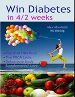 Win Diabetes In 4/2 Weeks af Alex Manfield