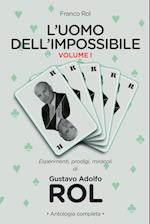 L'Uomo Dell'impossibile - Vol. I