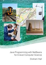 Java Programming with Netbeans for A-Level Computer Science af Graham Hall