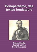 Bonapartisme, Des Textes Fondateurs
