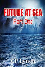 FUTURE AT SEA: Part One af C. P. Lynch